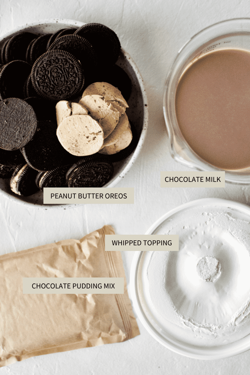 Ingredients needed to make Chocolate Peanut Butter Oreo Dirt Pudding.